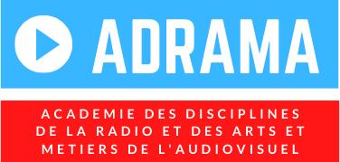 Adrama - Académie des Disciplines de la Radio et des Arts et Métiers de l'Audiovisuel